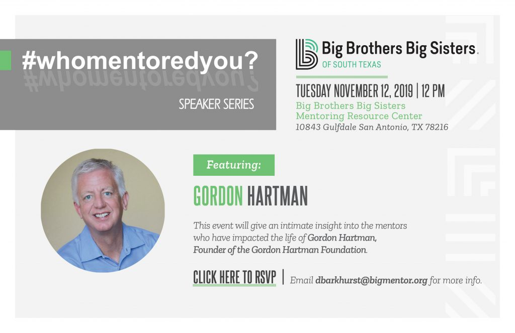 Promotional image for Big Brothers Big Sisters of South Texas November 2019 Who Mentored You Event featuring Gordon Hartman.