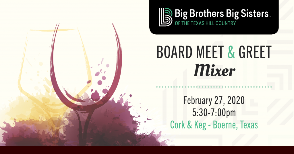 Promotional image- board Meet & Greet Mixer for Big Brothers Big Sisters of the Texas Hill Country.